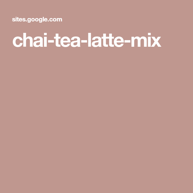 Chai Tea Latte, Tea Latte, Chai Tea