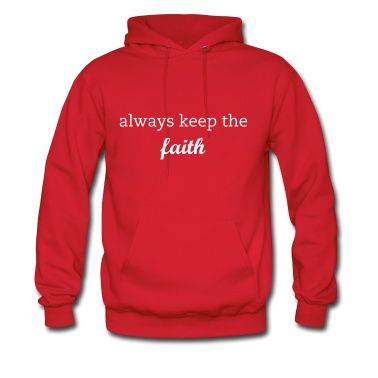 Always keep the faith Hoodie Hoodie | Spreadshirt | ID ...
