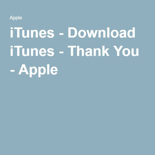 iTunes - Download iTunes - Thank You - Apple