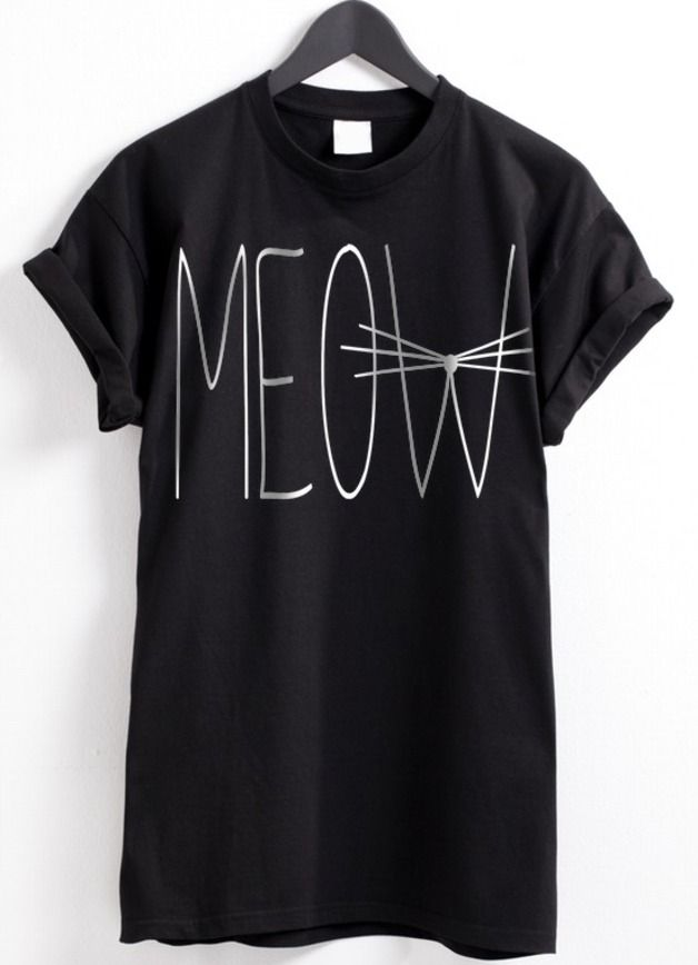 This Meow T-shirt is pretty cute! I like it!  96705f1cd7a4