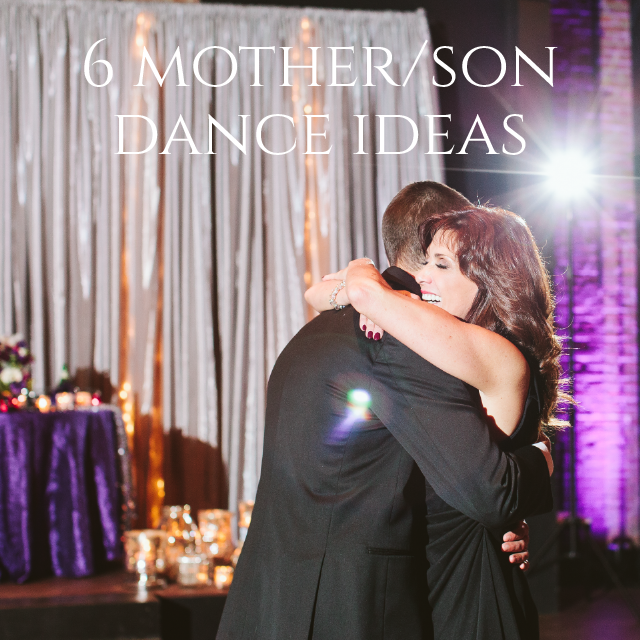 Wedding Dance Song Ideas: 6 Mother/Son Dance Ideas