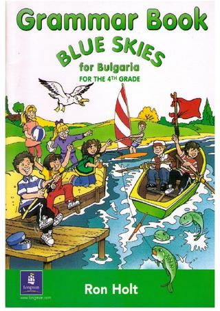 Grammar Book 4th grade Blue Skies for Bulgaria