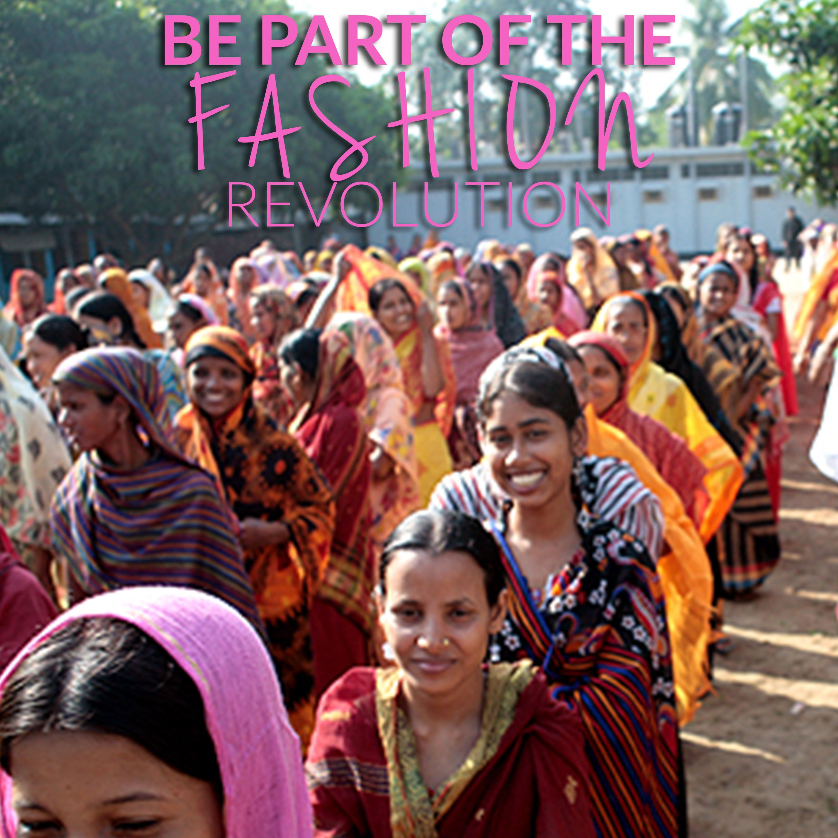 Be part of the fashion revolution! #fashiontakesaction