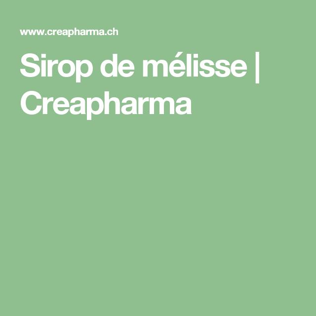 Sirop de mélisse   Creapharma