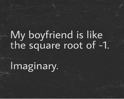 Single Life Funny Meme : Funny memes [my boyfriend is like the square root of one