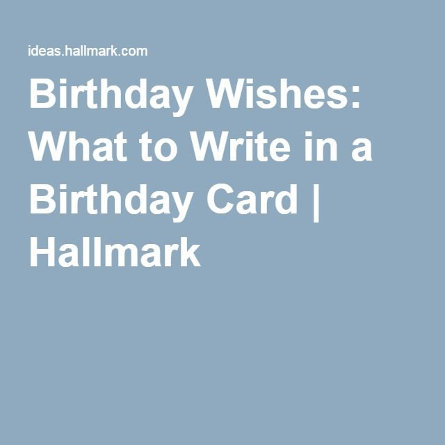 Birthday Wishes What To Write In A Card