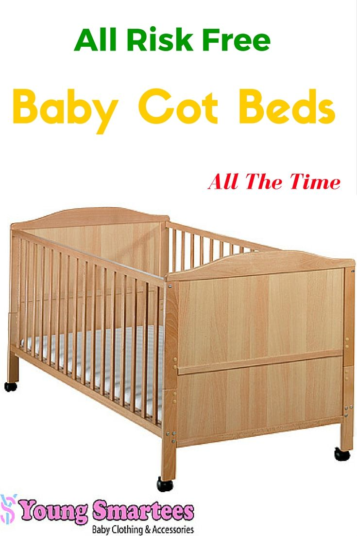 How to reduce the hazard of child risk with cot beds if you think that safety is really a vital thing to use the cot to keep your baby you require such