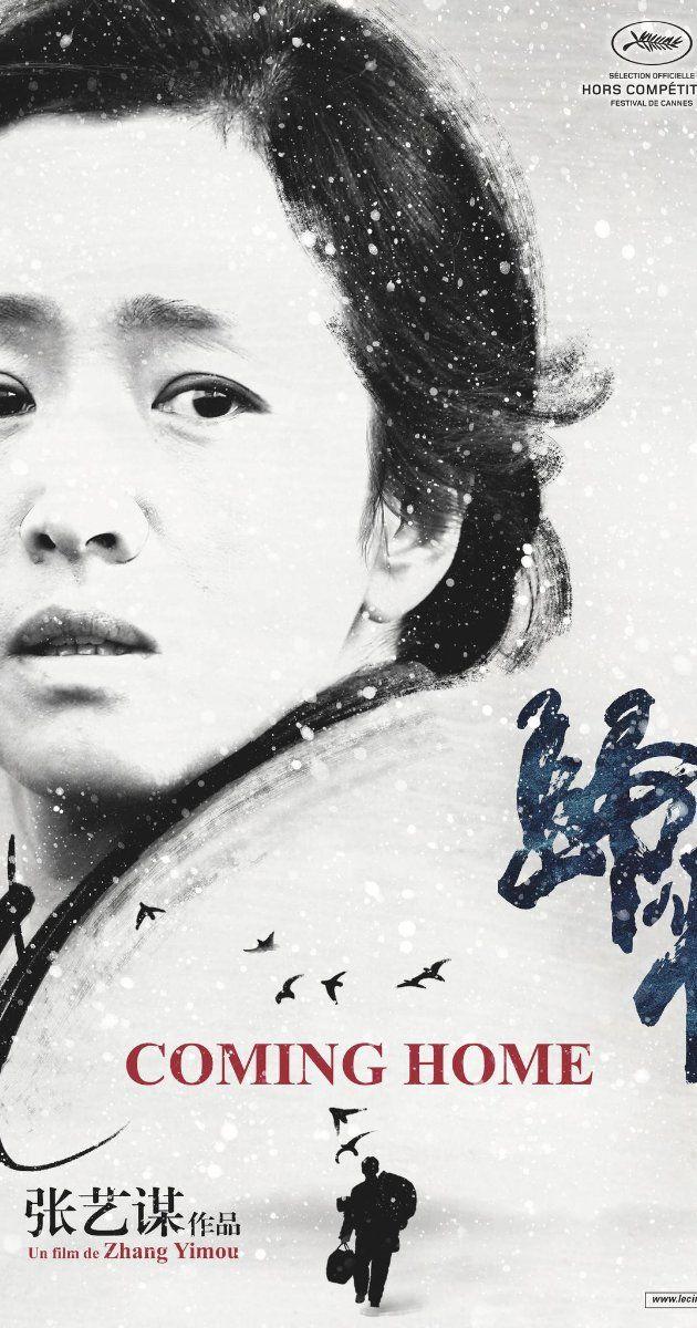 Coming Home 2014 Gui Lai Directed By Yimou Zhang With Li Gong Daoming Chen Huiwen Zhang Tao Guo Movies Films2014