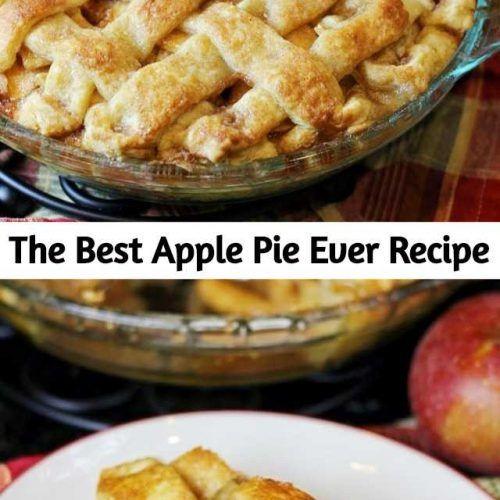 The Best Apple Pie Ever Recipe #applepierecipe
