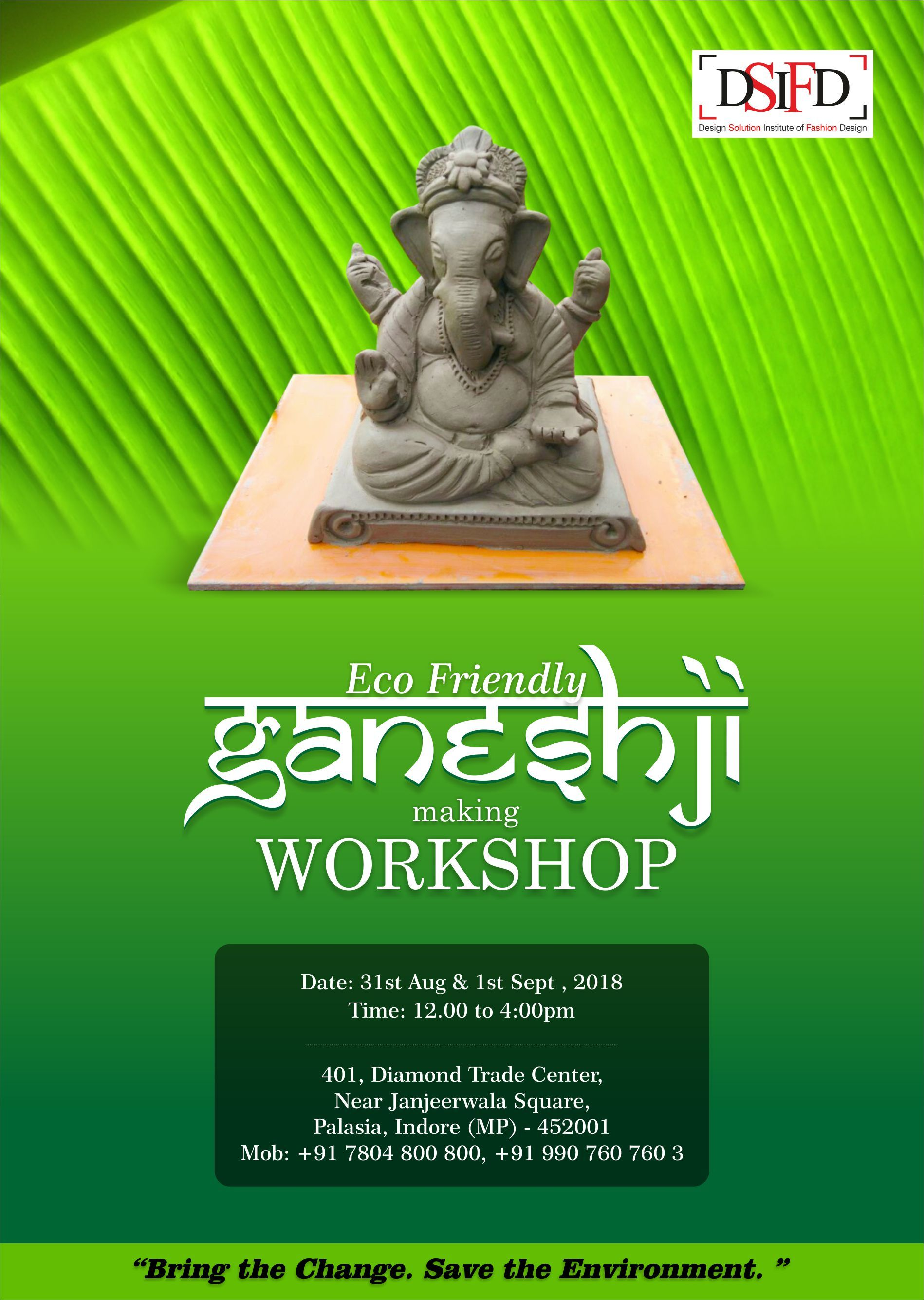 Eco Friendly Ganesha Idol Making Workshop Ganesh Chaturthi Is Here And On This Festive Season Make Y Fashion Designing Colleges Eco Friendly Ganesha Workshop