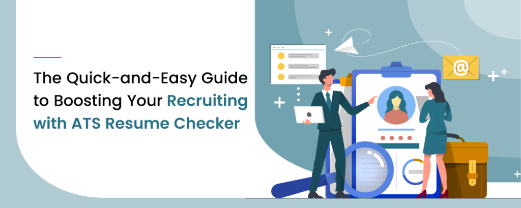 The Quick And Easy Guide To Boost Your Recruiting With Ats In 2020 Recruitment Blogging Guide Job Posting