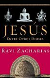 Jesus entre otros dioses. Ravi Zacharias // Nació en la India y educado en Cambridge, ha dado conferencias en varias de las universidades más importantes del mundo, asi como en mas de 50 paises.
