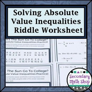 Solving Multi-Step Absolute Value Inequalities Practice Riddle ...