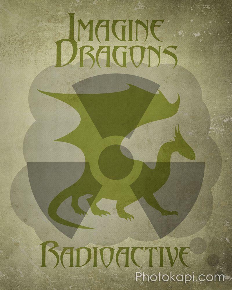 Imagine Dragons (Radioactive) | My Graphic Design ...