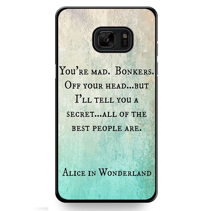 Alice In Wonderland Quotes TATUM-526 Samsung Phonecase Cover For Samsung Galaxy Note 7