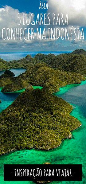 Que tal inspirar a sua próxima viagem com esses cinco lugares na Indonésia que você precisa conhecer?