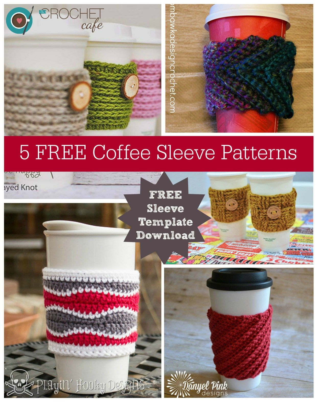 5 FREE Coffee Sleeve Patterns and template to Download | Cup cozies ...