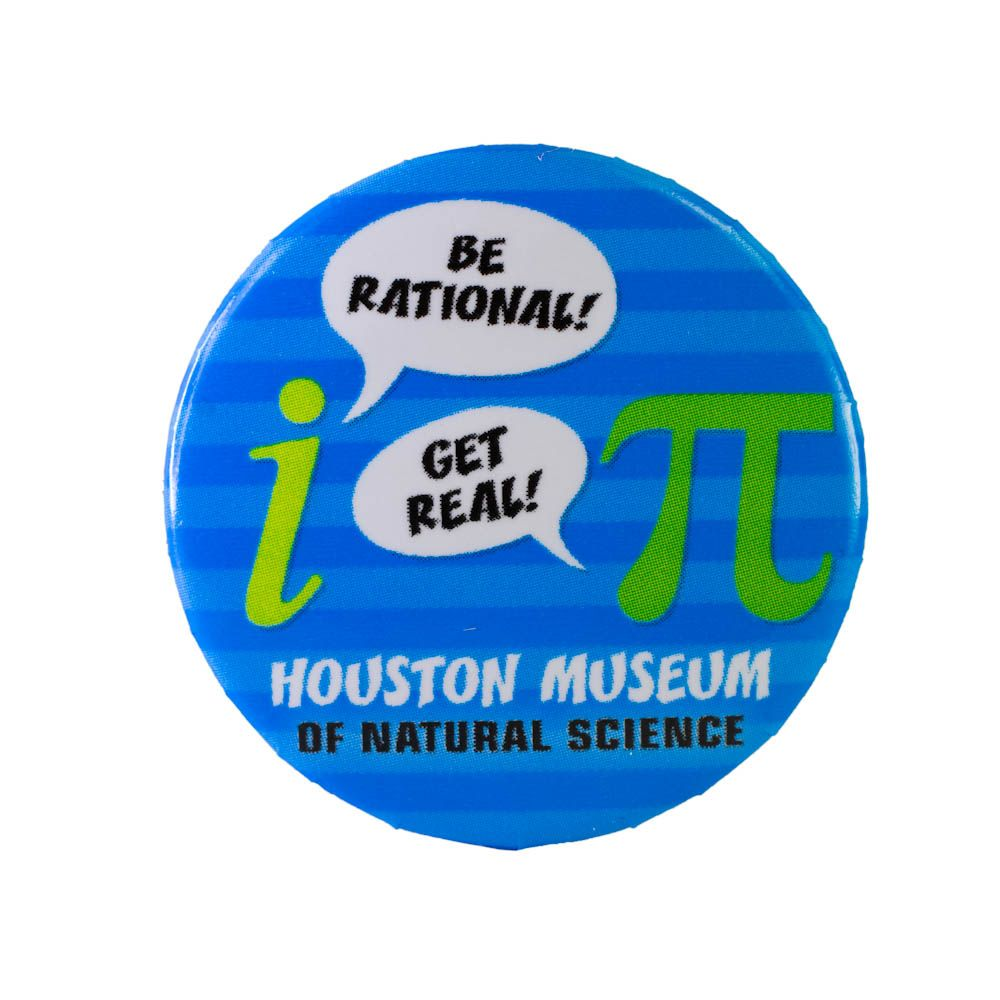 Be Rational Get Real Button Happy Pi Day Science Lettering