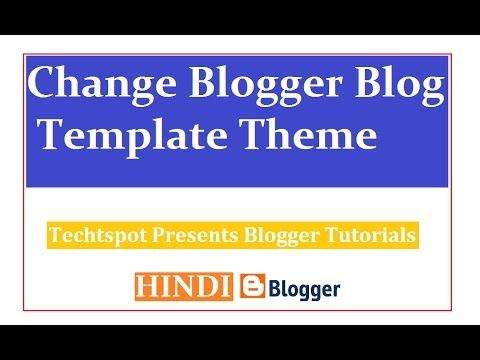 how to change blogger blog template theme hindi urdu all stuff