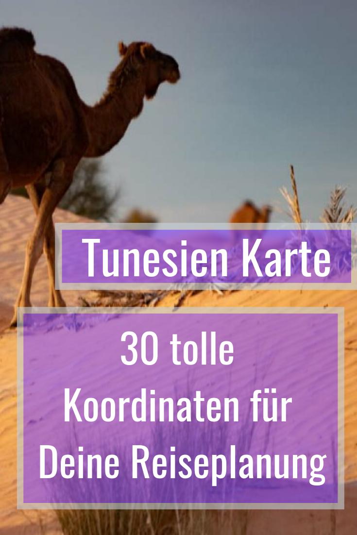 Tunesien Karte Stadte Landschaften Und Poi S Fur Deine Reise Tunesien Tunesien Urlaub Reisen