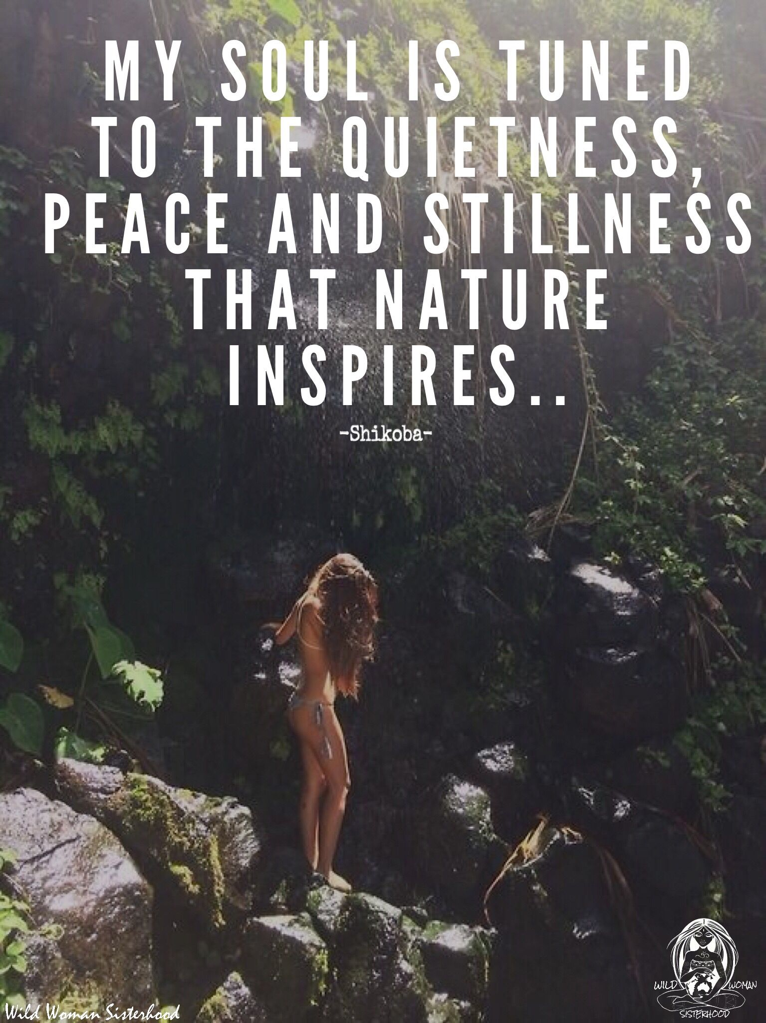 My Soul Is Tuned To The Quietness Peace And Stillness That Nature