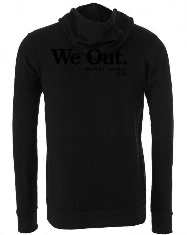 We Out. - Harriet Tubman, 1849 Zipper Hoodie