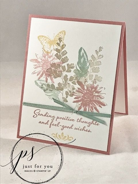 Pin By Laurie Hansen On Positive Thoughts Stamp Set 2020 In 2020 Handmade Cards Stampin Up Flower Cards Stamping Up Cards