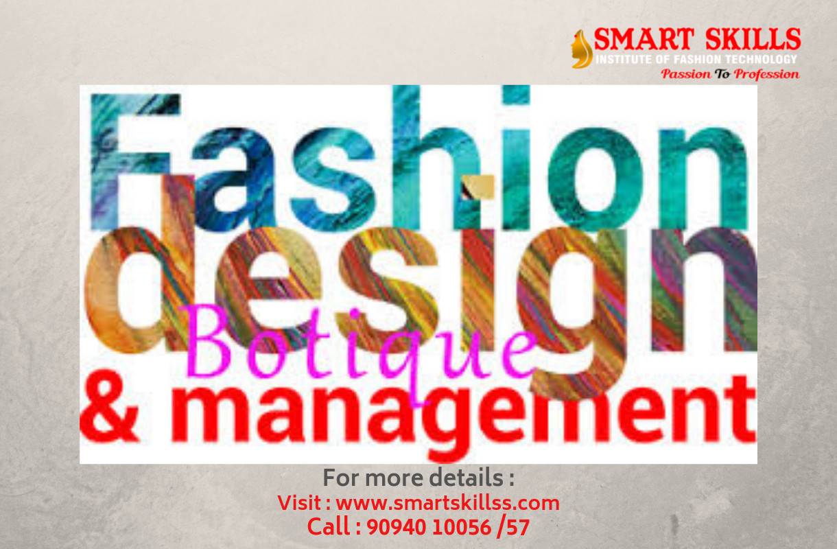 Smart Skills Institute Of Fashion Technology Creative Career Courses In Fashion Des Technology Fashion Diploma In Fashion Designing Fashion Designing Institute