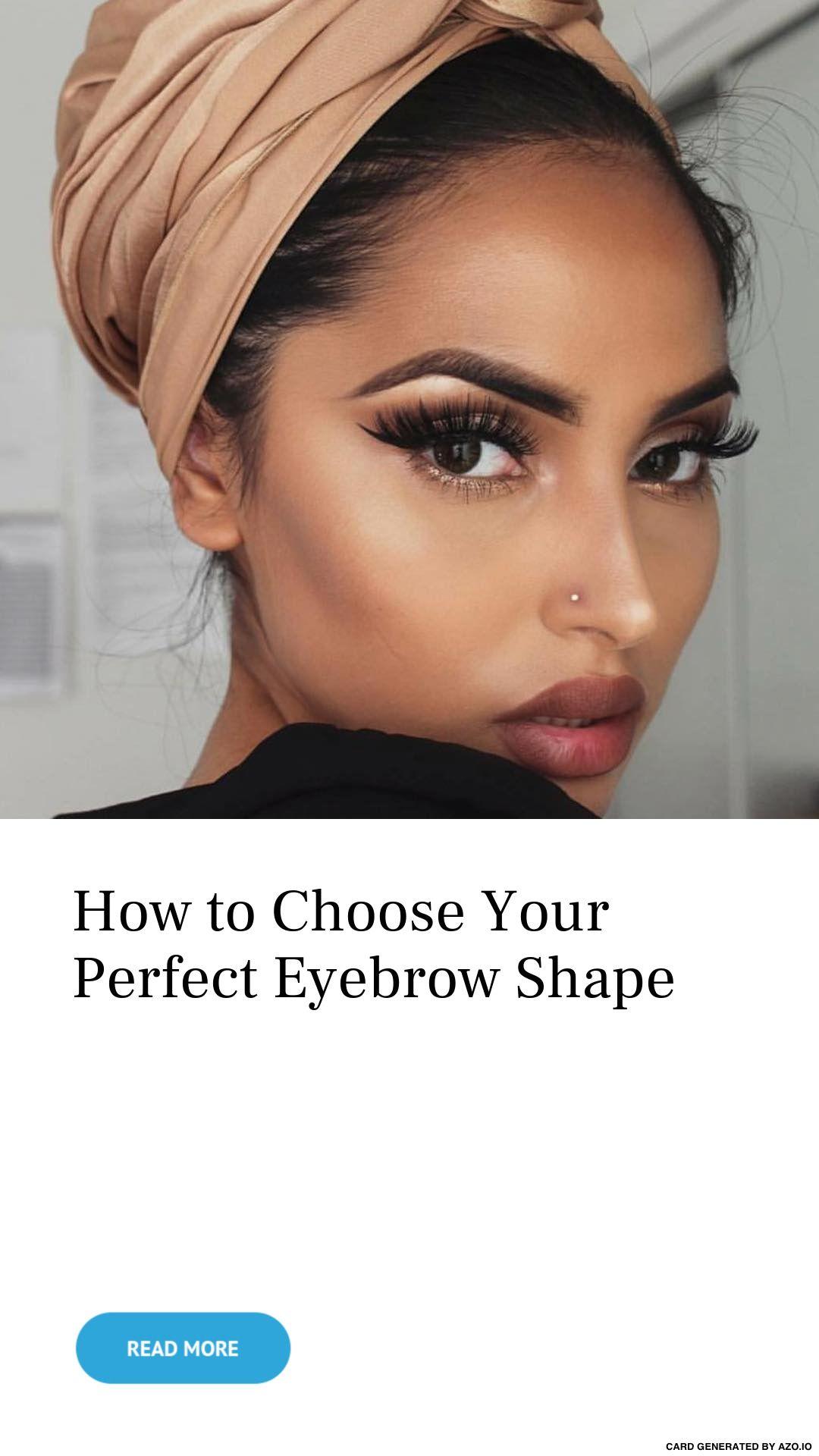 How To Choose Your Perfect Eyebrow Shape Fleek
