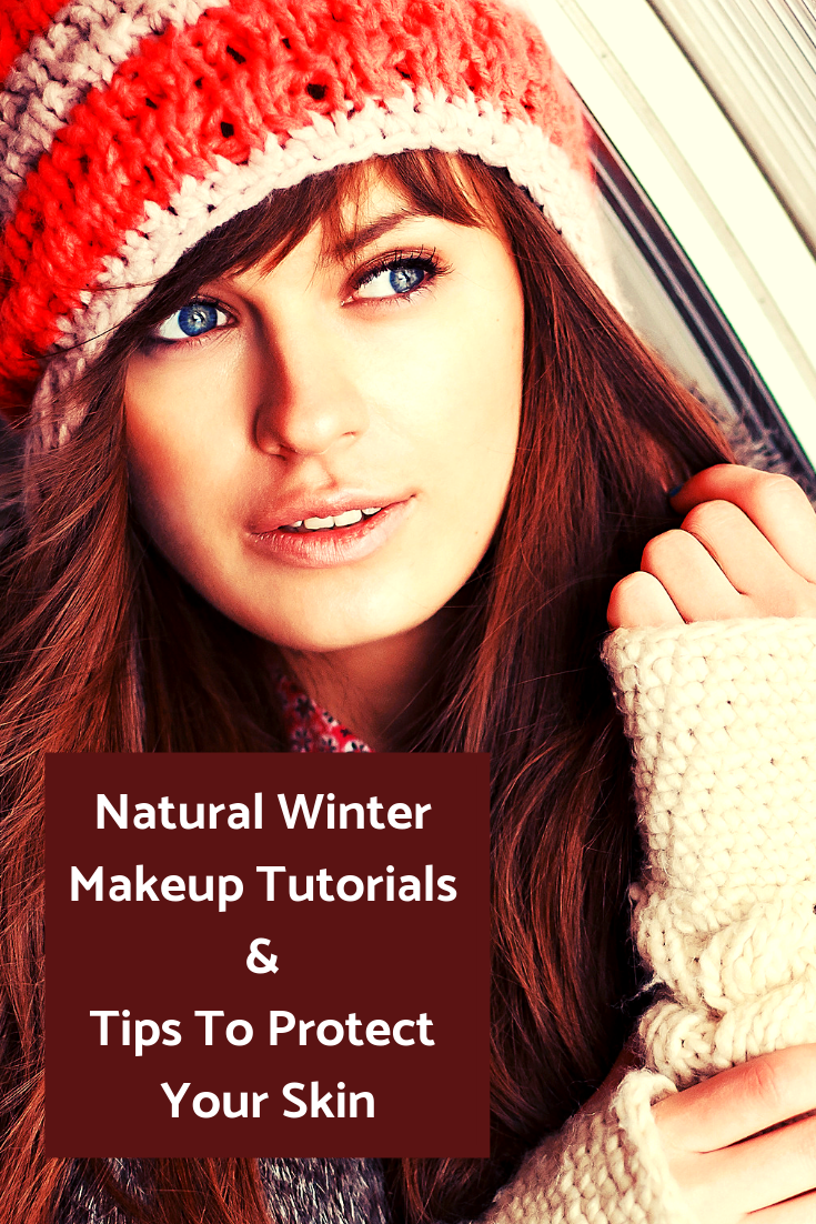 {Beauty Makeup} Natural Winter Makeup Tutorials & Tips