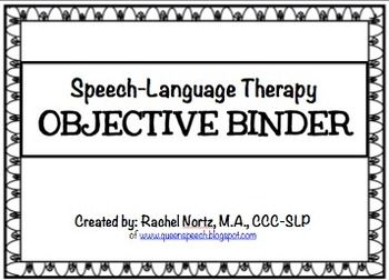 Speech-Language Therapy Objective Binder {PRINTER FRIENDLY}, general objectives for your S/L therapy sessions!