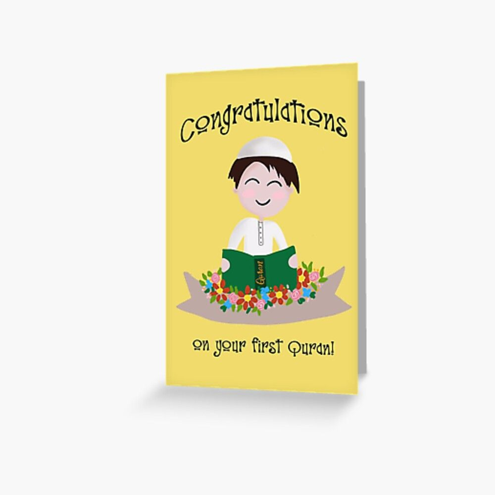 Congratulations On Your First Quran Boy Greeting Card By Islamartbyazra Greeting Cards Printed Cards Greeting Card Design
