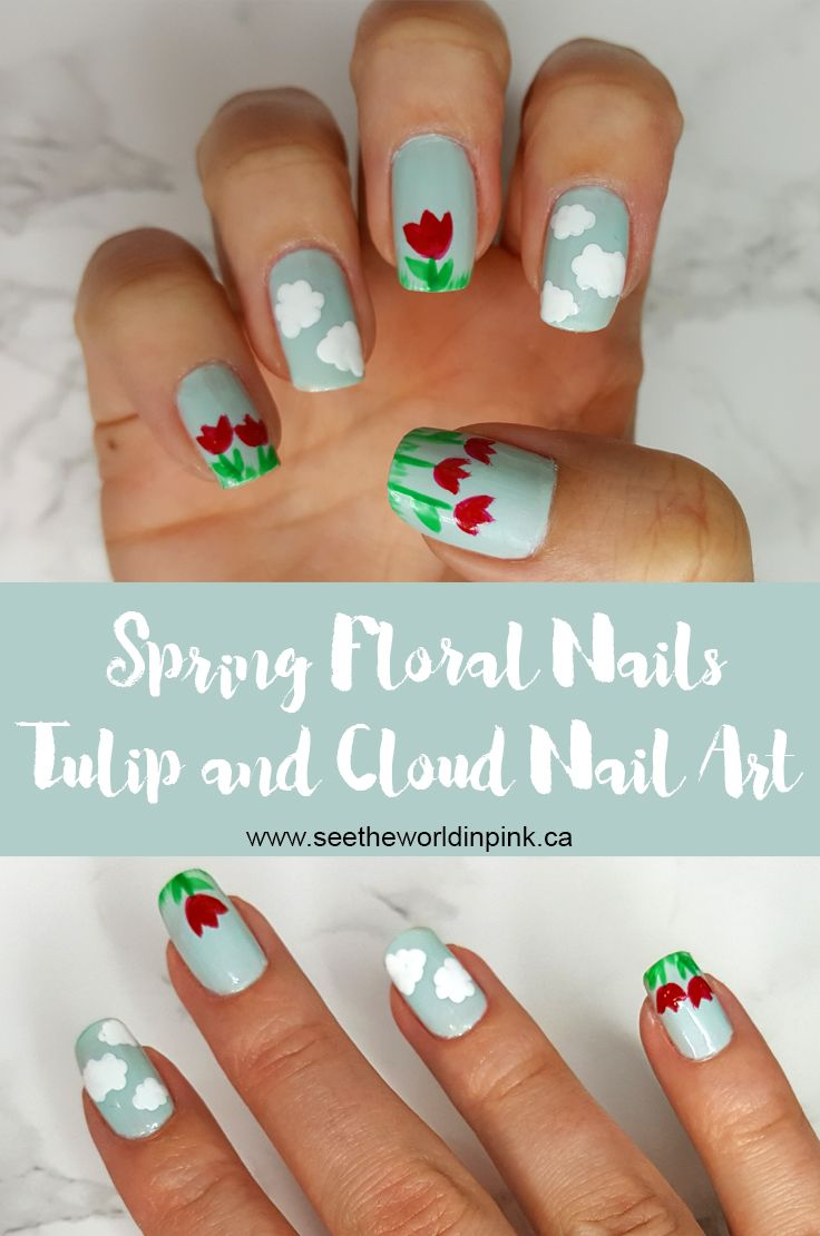 Manicure Monday - Floral Nails ~ Tulips and Clouds Nail Art + How-to ...