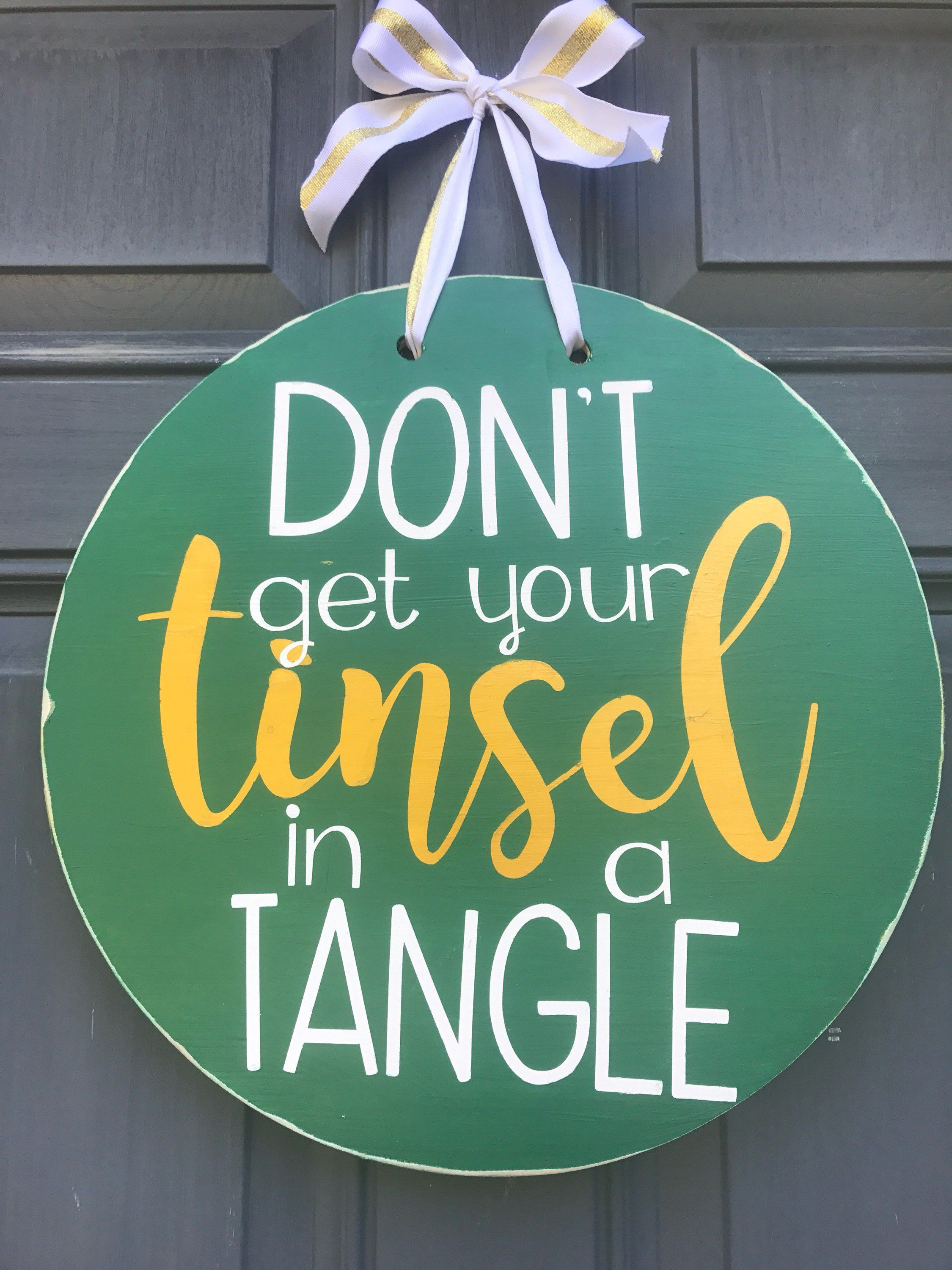 Christmas front door hanging sign dont get your tinsel in a tangle