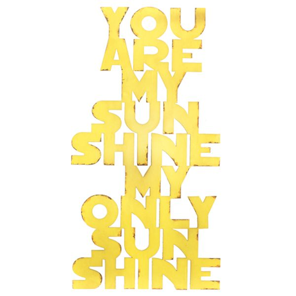 "Tin Wall Art Sign Reading ""You Are My Sunshine My Only Sunshine ..."