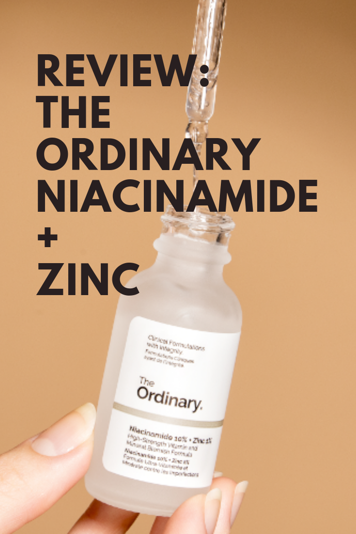 Review The Ordinary Niacinamide 10 + Zinc The ordinary