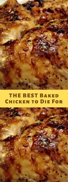 Photo of THE BEST Baked Chicken to Die For