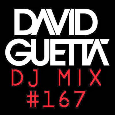 David Guetta - Dj Mix 167