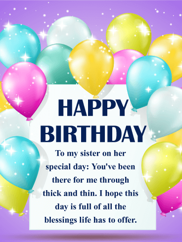 For Your Sister That One Woman Who S Been There For You Through Thick And Thin This Birthday Card Reveals With Images Birthday Wishes For Sister Birthday Greetings For Sister Wishes For