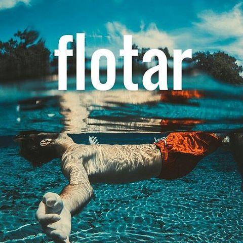 flotar  to float Ej Mi amigo Carlos est flotando