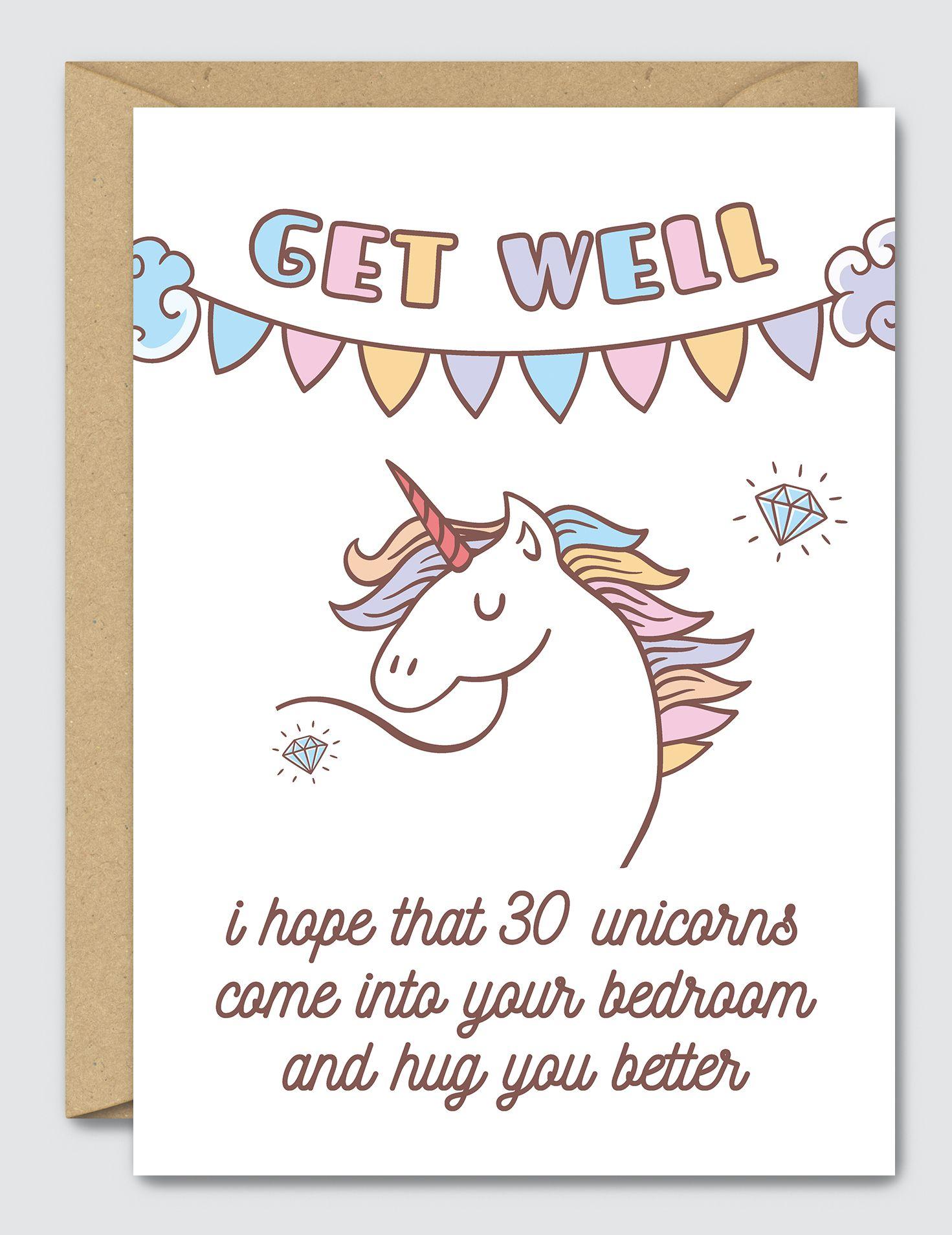Get Well I Hope That 30 Unicorns Hug You Better Unicorn Card Get Well Get Well Soon