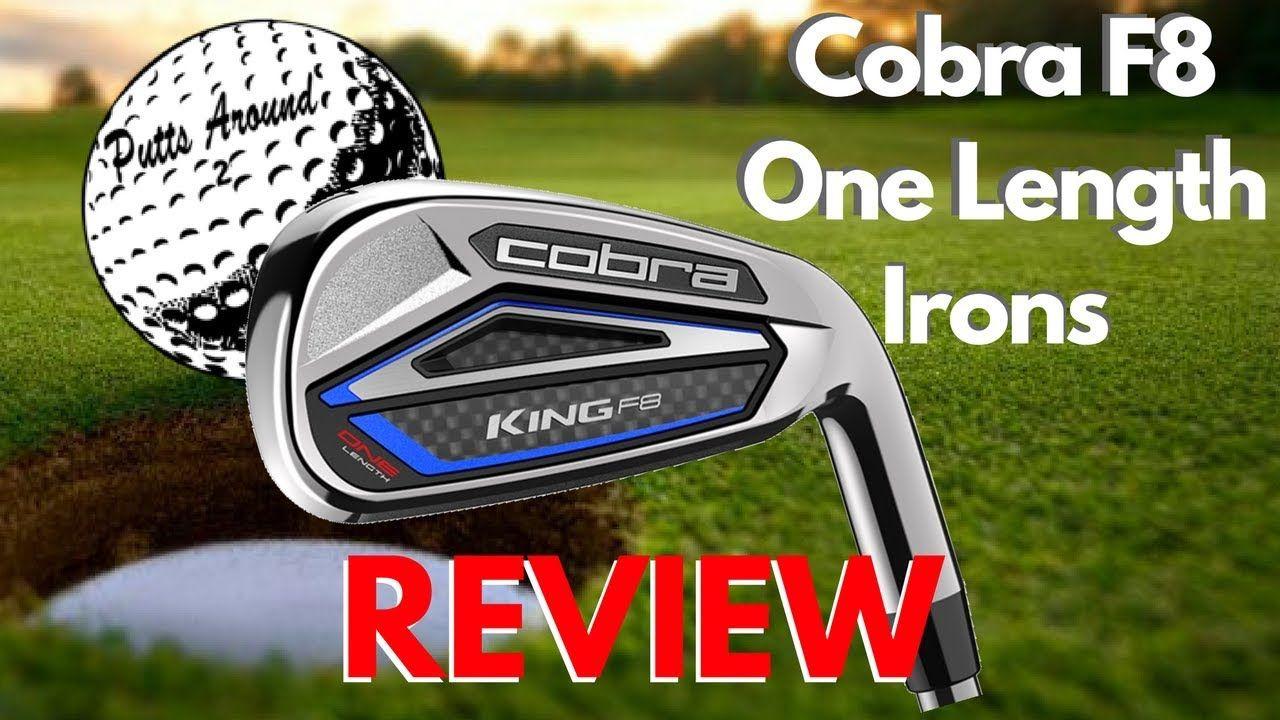 Cobra F8 One Length Irons Review Iron Reviews Cobra Golf Clubs