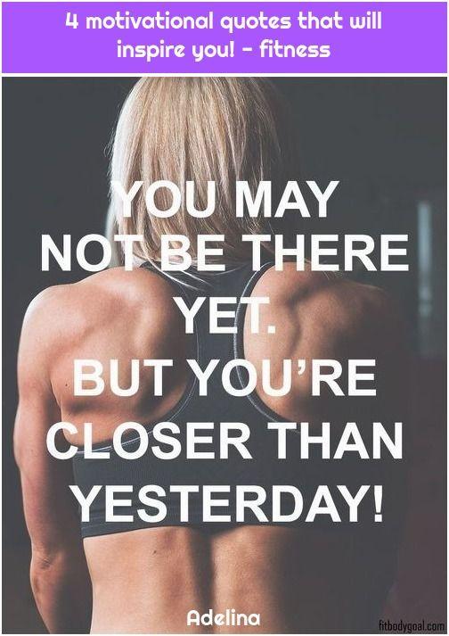 1. 4 motivational quotes that will inspire you! – fitness 4 motivierende Zitate, die Sie begeistern...
