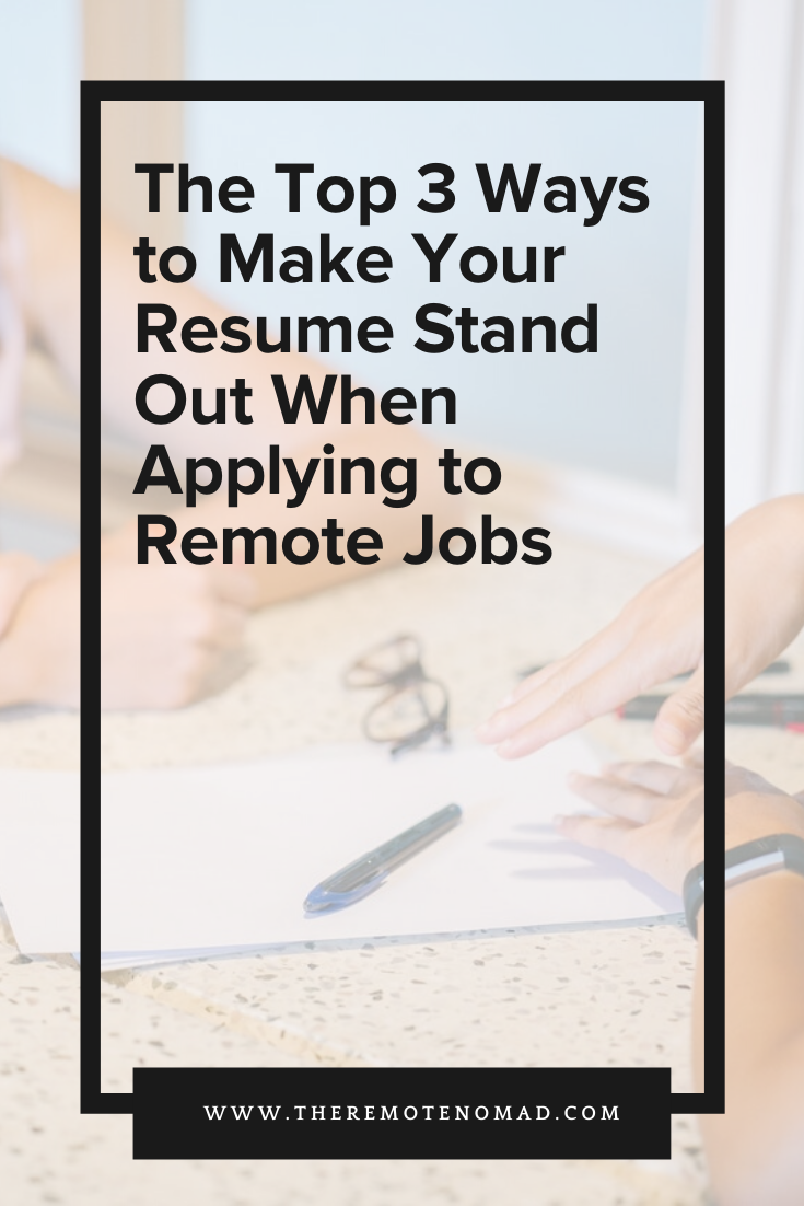 The Top 3 Ways to Make Your Resume Stand Out When Applying