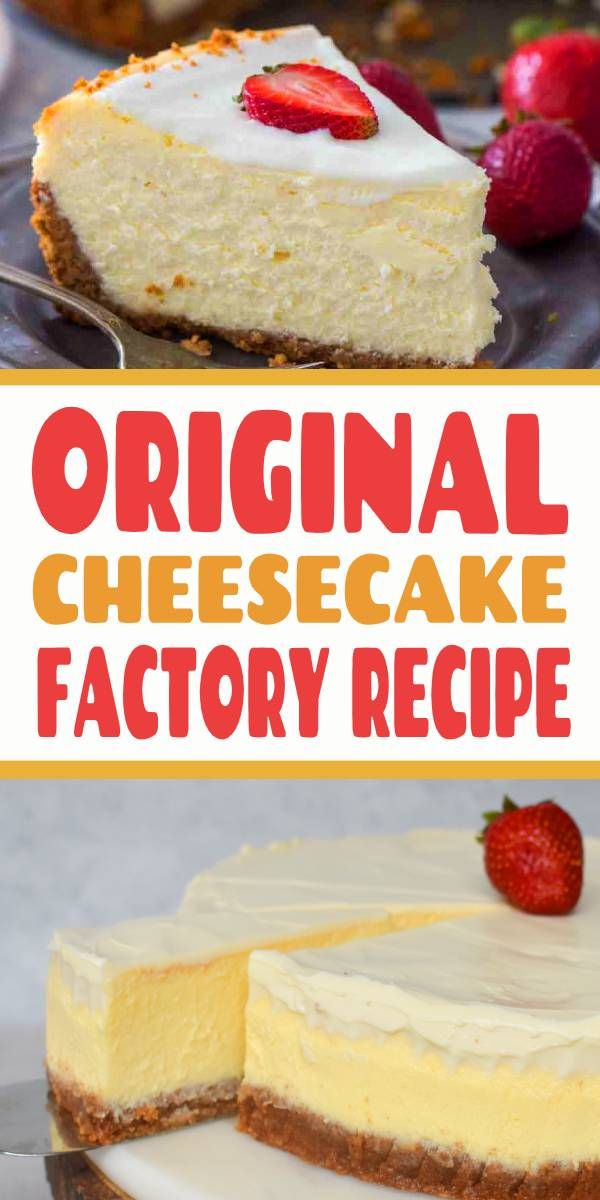Cheesecake Factory Original Cheesecake Copycat Recipe Can Easily Be Made At H Cheesecake Desserts Recipes Copycat Recipes Cheesecake Factory Cheesecake Recipes