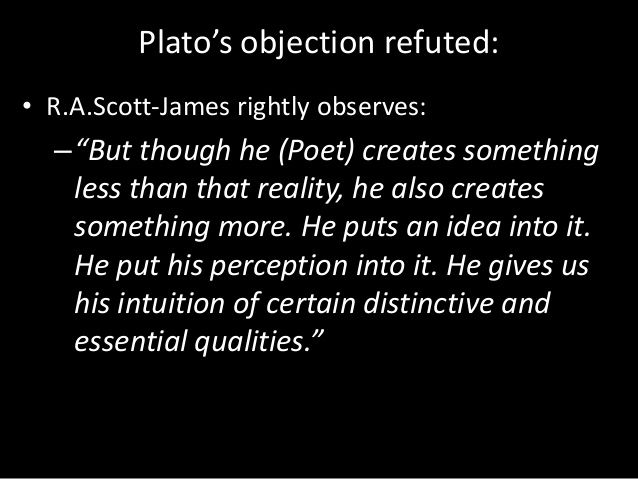 Platou0027s Objection to Poetry and Aristotleu0027s Defence  - i have no objection