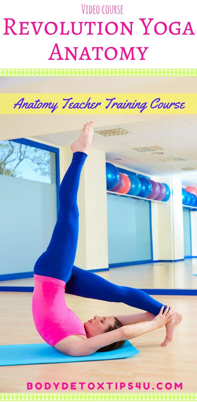 The Revolution Yoga Anatomy Teacher Training Course | Yoga anatomy ...