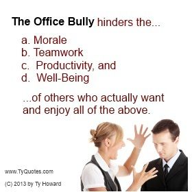 Office Bully Quotes  Office Bullying Quotes  anti office