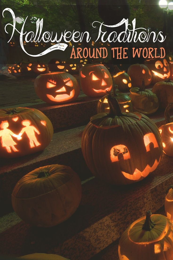halloween traditions around the world and how they began