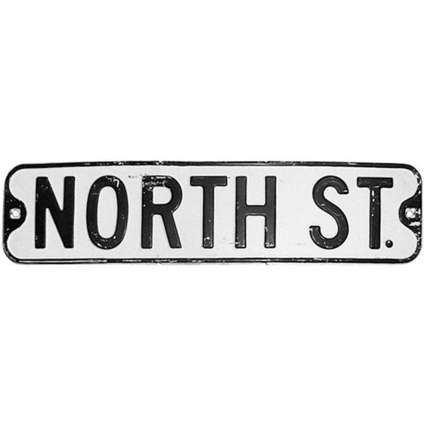 Street Sign Home Decor Simple North Street Sign $115 ❤ Liked On Polyvore Featuring Home Home 2018